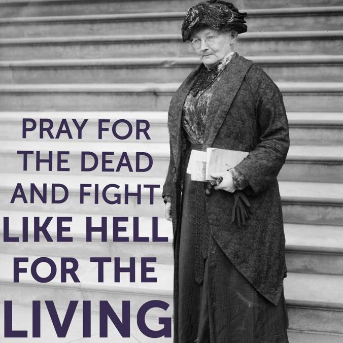 "Mary Harris Jones – more commonly known as ""Mother Jones"
